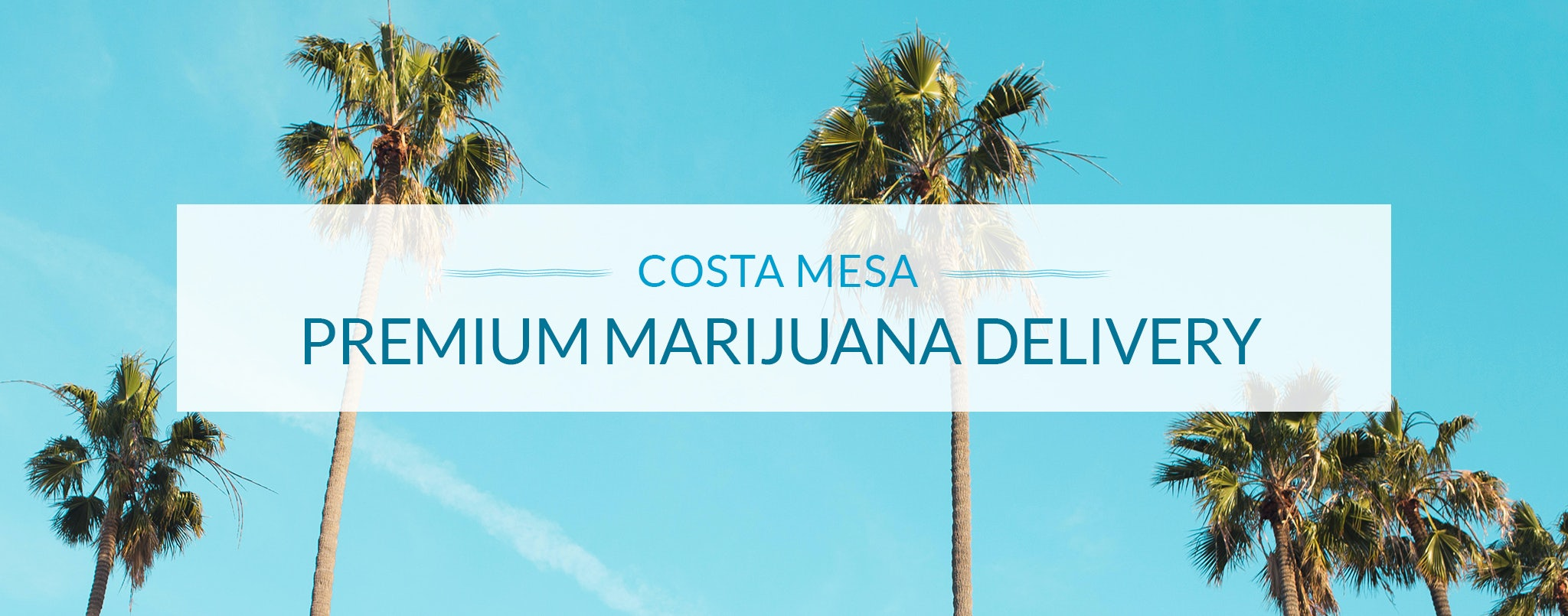 weed delivery Costa Mesa