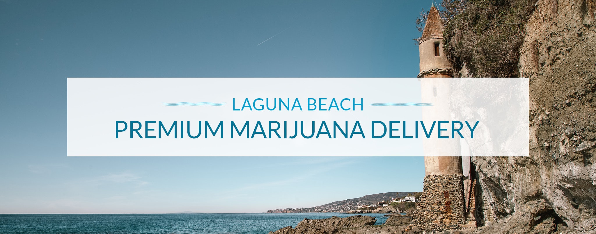 weed delivery Laguna Beach